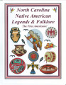 North Carolina Native American legends & folklore : the first Americans!